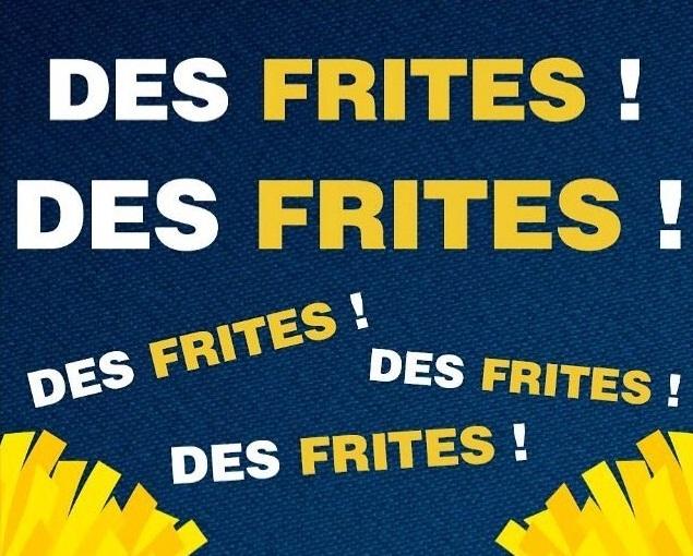 Des frites une fois !